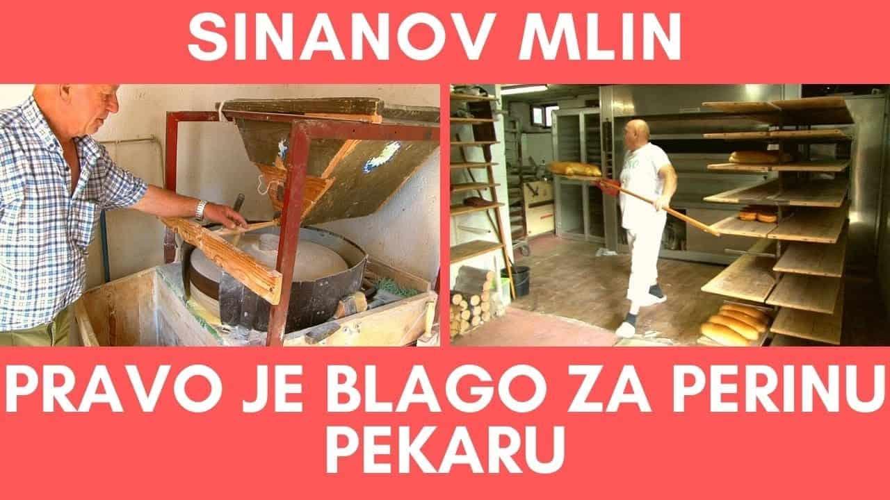 ŽIVOT NA SELU / Sinanov mlin je pravo blago za Perinu pekaru