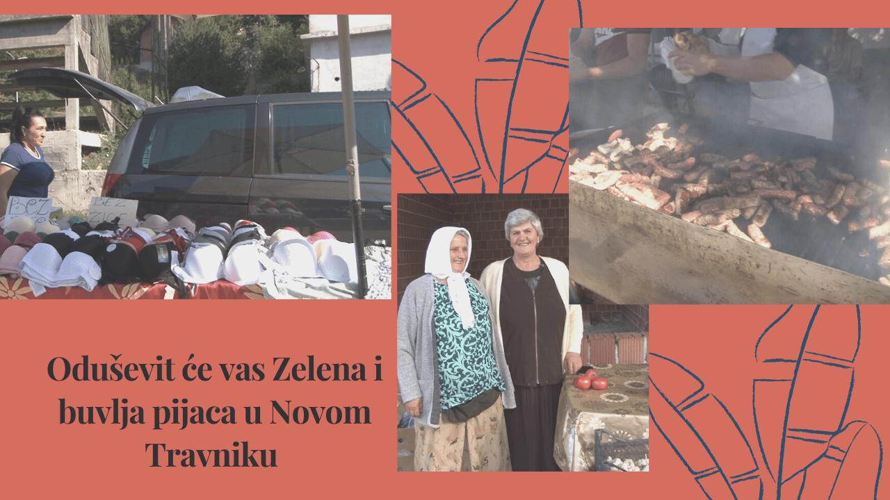 Oduševit će vas Zelena i buvlja pijaca u Novom Travniku